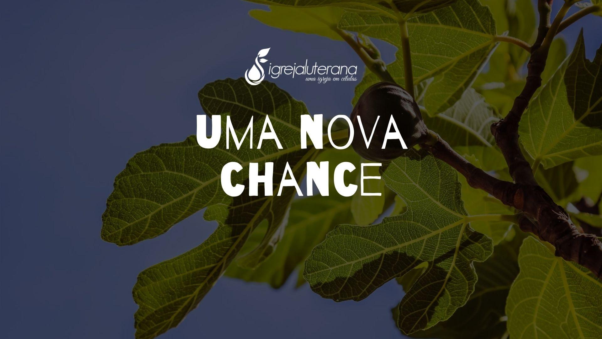 UMA NOVA CHANCE