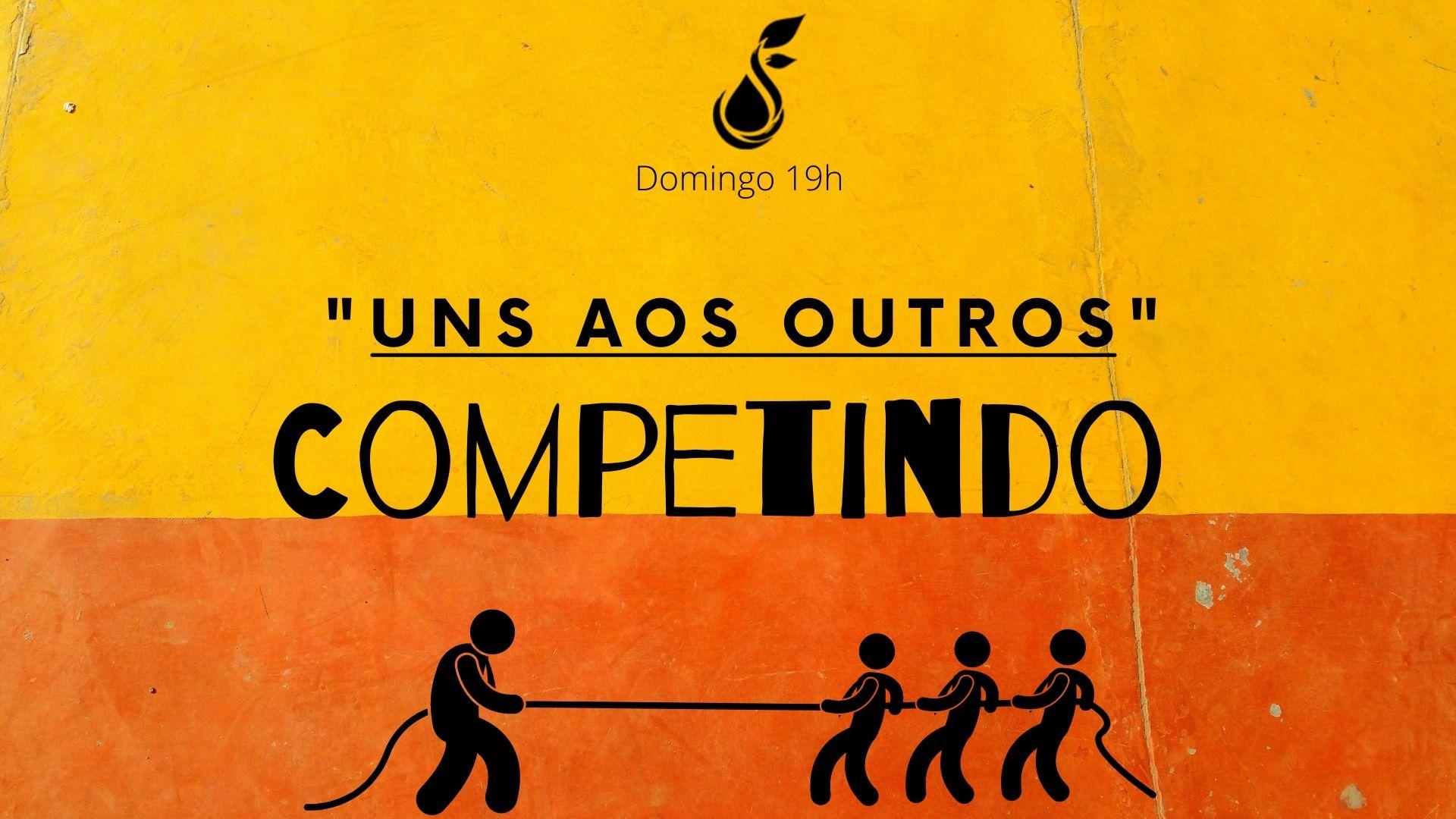 """""""Uns aos Outros"""" - Competição"""