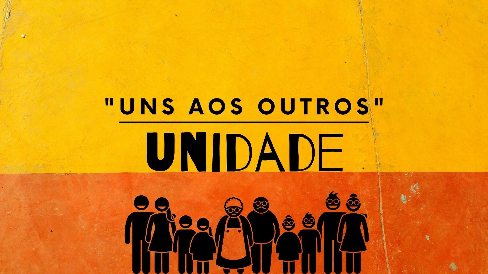 Uns aos Outros - Unidade